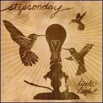 Stepsonday, Little Light