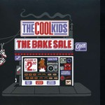 The Cool Kids, The Bake Sale
