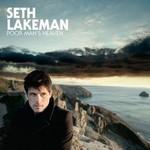 Seth Lakeman, Poor Man's Heaven