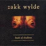 Zakk Wylde, Book of Shadows