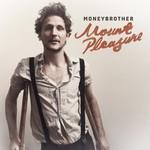 Moneybrother, Mount Pleasure