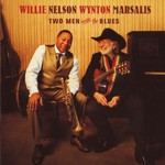 Willie Nelson & Wynton Marsalis, Two Men With the Blues