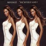 Beyonce, Me, Myself And I (Remix)
