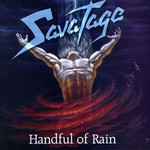 Savatage, Handful of Rain