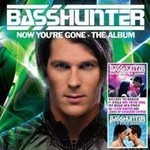Basshunter, Now You're Gone: The Album