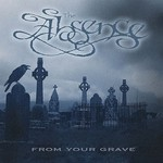 The Absence, From Your Grave