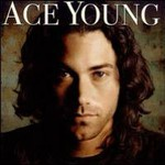 Ace Young, Ace Young