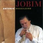 Antonio Carlos Jobim, Antonio Brasileiro