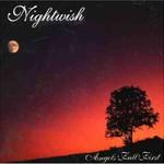 Nightwish, Angels Fall First