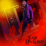 Scars on Broadway, Scars on Broadway