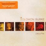 Solomon Burke, Like a Fire