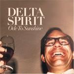 Delta Spirit, Ode to Sunshine mp3