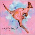 Trashcan Sinatras, A Happy Pocket