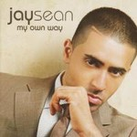 Jay Sean, My Own Way
