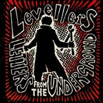 Levellers, Letters From the Underground