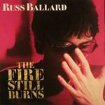 Russ Ballard, The Fire Still Burns