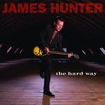 James Hunter, The Hard Way
