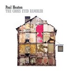 Paul Heaton, The Cross Eyed Rambler mp3