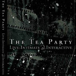 The Tea Party, Live: Intimate & Interactive