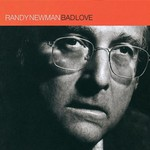 Randy Newman, Bad Love mp3