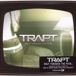 Trapt, Only Through the Pain