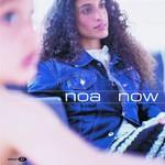 Noa, Now