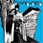 The Faint, Fasciinatiion