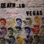 Death in Vegas, Dead Elvis