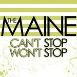The Maine, Can't Stop Won't Stop