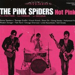 The Pink Spiders, Hot Pink