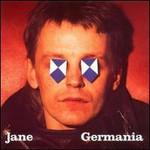 Jane, Germania