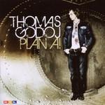 Thomas Godoj, Plan A!