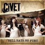 Civet, Hell Hath No Fury