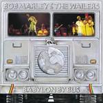 Bob Marley & The Wailers, Babylon by Bus