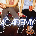 The Academy Is..., Fast Times at Barrington High