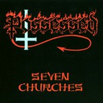 Possessed, Seven Churches