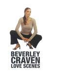 Beverley Craven, Love Scenes