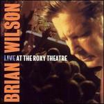 Brian Wilson, Live At The Roxy Theatre mp3