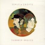 Seals & Crofts, Summer Breeze