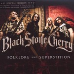 Black Stone Cherry, Folklore and Superstition