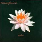 Tranzfusion, Lotus