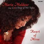 Maria Muldaur, Heart of Mine: Love Songs of Bob Dylan