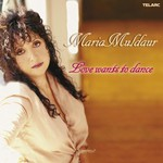 Maria Muldaur, Love Wants to Dance