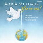 Maria Muldaur, Yes We Can!