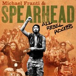 Michael Franti & Spearhead, All Rebel Rockers