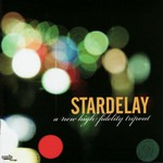 Stardelay, A New High Fidelity Tripout