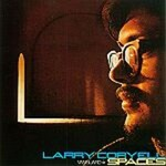 Larry Coryell, Spaces
