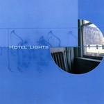Hotel Lights, Hotel Lights