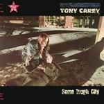 Tony Carey, Some Tough City