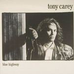 Tony Carey, Blue Highway